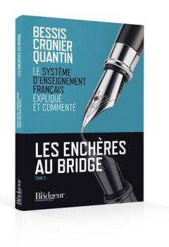 Livres Couvertures de Les enchères au bridge : Tome 2, Le système d'enseignement français expliqué et commenté