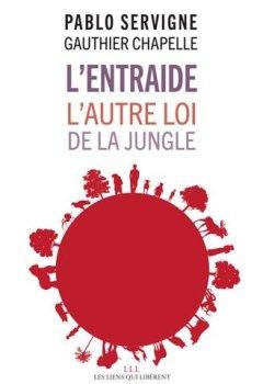 Livres Couvertures de L'entraide, l'autre loi de la jungle