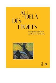 Livres Couvertures de Au-delà des étoiles : Le paysage mystique de Monet à Kandinsky