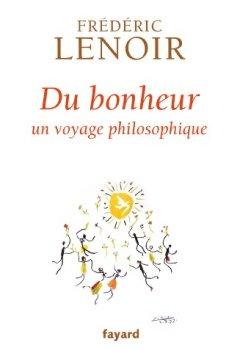 Livres Couvertures de Du bonheur : un voyage philosophique (Documents)