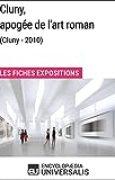 Cluny, apogée de l'art roman (Cluny - 2010): Les Fiches Exposition d'Universalis