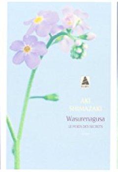 Livres Couvertures de Le Poids des secrets : Coffret en 5 tomes : Tsubaki ; Hamaguri ; Tsubame ; Wasurenagusa ; Hotaru