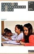 Faire de la Grammaire au CM2 - Nouveau programme 2016