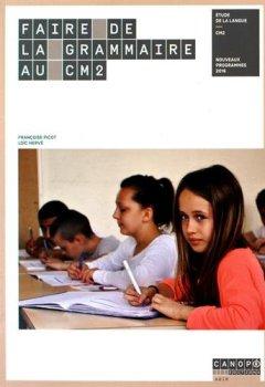Livres Couvertures de Faire de la Grammaire au CM2