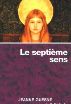 Livres Couvertures de Le 7e sens : Le corps spirituel