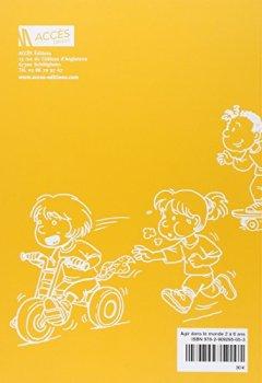 Livres Couvertures de Agir dans le monde 2 à 6 ans : Des activités motrices à l'école maternelle
