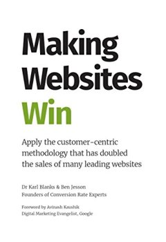 Livres Couvertures de Making Websites Win: Apply the Customer-Centric Methodology That Has Doubled the Sales of Many Leading Websites (English Edition)