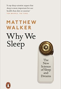 Livres Couvertures de Why We Sleep: The New Science of Sleep and Dreams