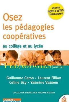 Livres Couvertures de Osez les pédagogies coopératives au collège et au lycée