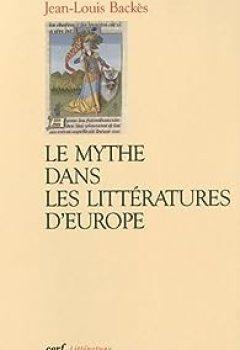 Livres Couvertures de Le mythe dans les littératures d'Europe