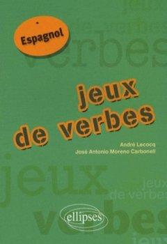 Livres Couvertures de Jeux de verbes : Espagnol