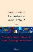 Livres Couvertures de Le problème avec l'amour