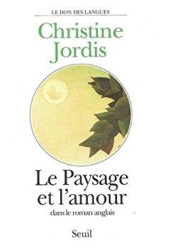Livres Couvertures de Le Paysage et l'Amour dans le roman anglais