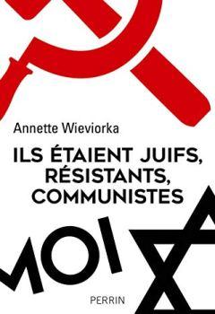 Livres Couvertures de Ils étaient juifs, résistants, communistes