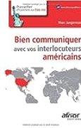 Bien communiquer avec vos interlocuteurs américains