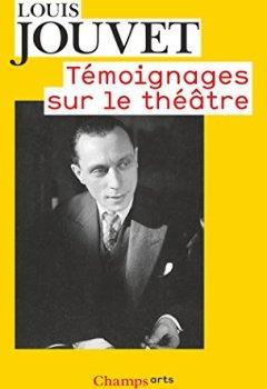 Livres Couvertures de Témoignages sur le théâtre