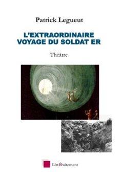 Livres Couvertures de L'extraordinaire voyage du soldat Er: Theâtre