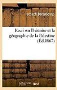 Essai sur l'histoire et la géographie de la Palestine. 1re partie:, d'après les Thalmuds et les autres sources rabbiniques