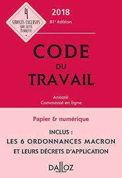 Livres Couvertures de Code du travail 2018, annoté et commenté en ligne - 81e éd.