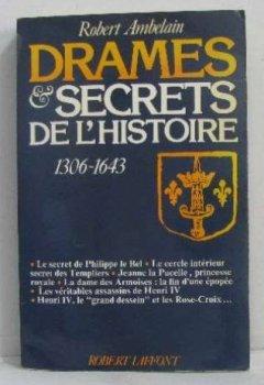 Livres Couvertures de DRAMES ET SECRETS DE L'HISTOIR