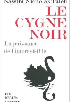 Livres Couvertures de Le cygne noir : La puissance de l'imprévisible