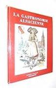 La gastronomie Alsacienne / Coll. / Réf32808