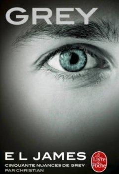 Livres Couvertures de Grey : Cinquante nuances de Grey par Christian - Tome 4
