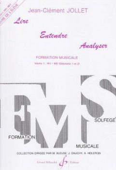 Livres Couvertures de BILLAUDOT JOLLET JEAN-CLEMENT - LIRE ENTENDRE ANALYSER VOL.1 (ELEVE)