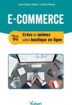 Livres Couvertures de E-commerce : Créer et animer sa boutique en ligne