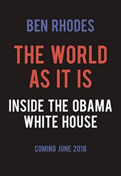 Livres Couvertures de The World As It Is: Inside the Obama White House