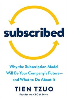 Livres Couvertures de Subscribed: Why the Subscription Model Will Be Your Company's Future - and What to Do About It