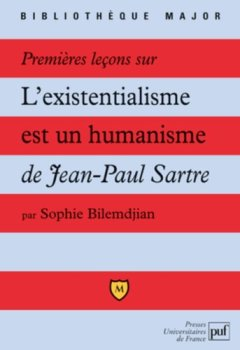 Livres Couvertures de Premières leçons sur L'existentialisme est un humanisme de Jean-Paul Sartre