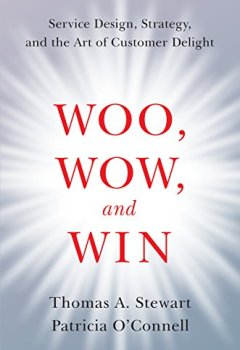 Livres Couvertures de Woo, Wow, and Win: Service Design, Strategy, and the Art of Customer Delight