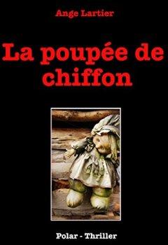 Livres Couvertures de La poupée de chiffon: Policier Thrillers en français, suspense, roman noir, crime et enquête.