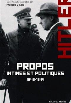 Livres Couvertures de Propos intimes et politiques : Tome 2, mars 1942 - novembre 1944
