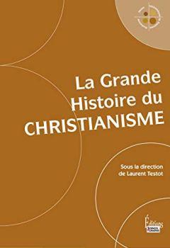 Livres Couvertures de La Grande Histoire du christianisme