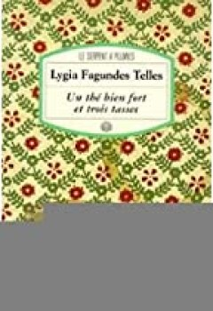 Livres Couvertures de Un thé bien fort et trois tasses