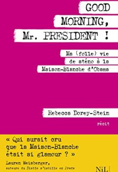 Livres Couvertures de Good Morning, Mr. President !
