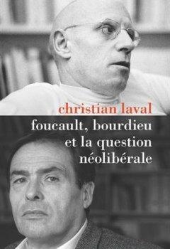 Livres Couvertures de Foucault, Bourdieu et la question néolibérale