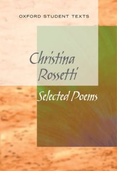 Livres Couvertures de New Oxford Student Texts: Christina Rossetti: Selected Poems