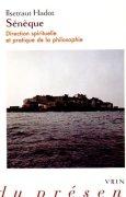 Livres Couvertures de Sénèque : Direction spirituelle et pratique de la philosophie