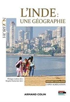 L'Inde : Une Géographie   Capes Agrégation Histoire Géographie
