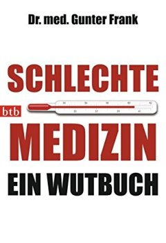 Buchdeckel von Schlechte Medizin: Ein Wutbuch
