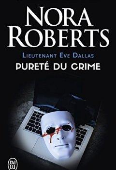 Livres Couvertures de Lieutenant Eve Dallas (Tome 15) - Pureté du crime