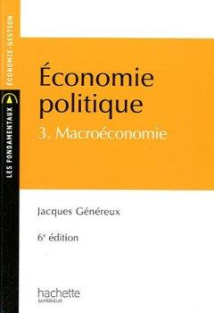Livres Couvertures de Économie politique 3 : Macroéconomie