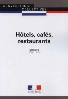 Livres Couvertures de Hôtels, cafés, restaurants - Convention collective étendue 10ème édition - Brochure n°3292