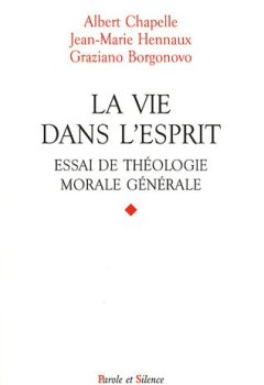 Livres Couvertures de La vie dans l'esprit : Essai de théologie morale générale