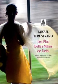 Livres Couvertures de Les plus belles mains de Delhi
