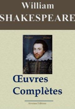 Livres Couvertures de William Shakespeare: Oeuvres complètes - 53 titres (Nouvelle édition enrichie)