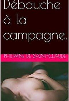Débauche à La Campagne.